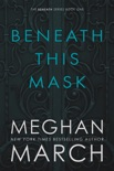 Beneath This Mask book summary, reviews and downlod
