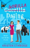 Gorilla Dating: Because Love's Not War...It's a Zoo book summary, reviews and downlod