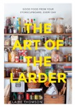 The Art of the Larder book summary, reviews and download