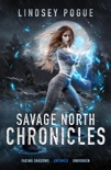 Savage North Chronicles Vol 2: Books 4-6 book summary, reviews and downlod
