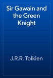 Sir Gawain and the Green Knight book summary, reviews and download
