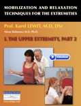 Mobilization and Relaxation Techniques for the Extremities book summary, reviews and download