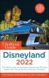 The Unofficial Guide to Disneyland 2022 book summary, reviews and download