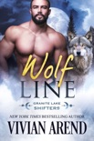 Wolf Line: Granite Lake Wolves #5 book summary, reviews and downlod