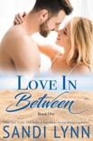 Love In Between book summary, reviews and download
