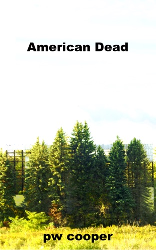 American Dead by PW Cooper E-Book Download