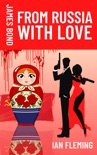 From Russia With Love book summary, reviews and download