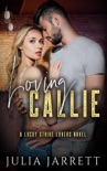 Loving Callie book summary, reviews and download