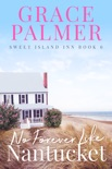 No Forever Like Nantucket book summary, reviews and download