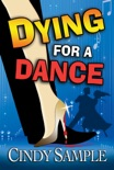 Dying for a Dance book summary, reviews and download