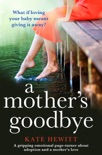 A Mother's Goodbye book summary, reviews and downlod