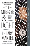 The Mirror & the Light book summary, reviews and download