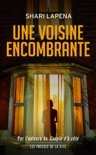Une voisine encombrante book summary, reviews and downlod