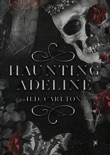 Haunting Adeline (Cat and Mouse Duet) book summary, reviews and download