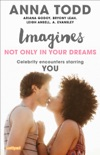 Imagines: Not Only in Your Dreams book summary, reviews and downlod