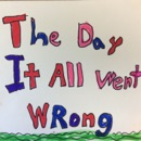 The Day it All Went Wrong book summary, reviews and downlod