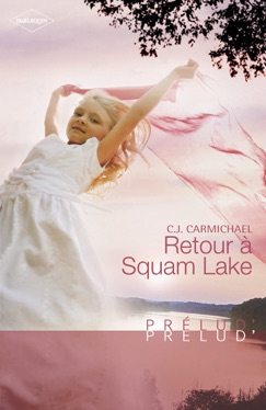 Retour à Squam Lake (Harlequin Prélud') E-Book Download