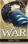 The Art Of War - The Oldest Military Treatise in the World resumen del libro