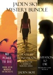 Jaden Skye: Mystery Bundle (Death by Honeymoon, No Place to Die, and Invitation to Die) book summary, reviews and download