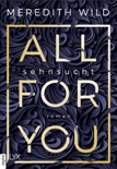 All for You - Sehnsucht book summary, reviews and downlod