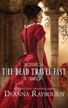 The Dead Travel Fast book summary, reviews and downlod