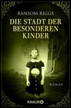 Die Stadt der besonderen Kinder book summary, reviews and downlod