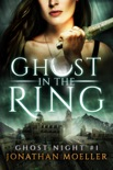 Ghost in the Ring book summary, reviews and download