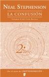La confusión (El Ciclo Barroco Vol. II) book summary, reviews and downlod