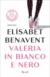 Valeria in bianco e nero book summary, reviews and downlod