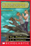 The Reaction (Animorphs #12) book summary, reviews and download