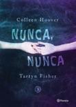 Nunca, nunca 3 book summary, reviews and downlod