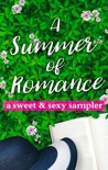 A Summer of Romance: A Sweet and Sexy Sampler book summary, reviews and downlod
