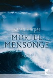 Mortel mensonge book summary, reviews and downlod