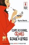 Coups de foudre, crimes et rouge à lèvres book summary, reviews and downlod