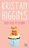 Sans plus attendre book summary, reviews and downlod