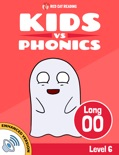 Learn Phonics: Long oo - Kids vs Phonics (Enhanced Version) book summary, reviews and downlod