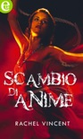 Scambio di anime (eLit) book summary, reviews and downlod