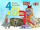 4 Short Stories 4 Big Kids book summary, reviews and download