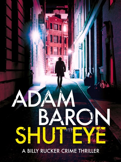Shut Eye by Adam Baron Book Summary, Reviews and E-Book Download