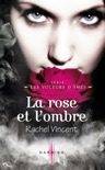 La rose et l'ombre book summary, reviews and downlod