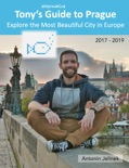 Tony's Alternative Guide to Prague book summary, reviews and download