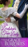 His Lordship's True Lady book summary, reviews and downlod