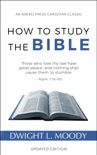 How to Study the Bible book summary, reviews and download