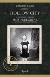 Hollow City book summary, reviews and downlod