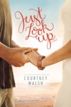 Just Look Up book summary, reviews and download