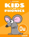Learn Phonics: OU - Kids vs Phonics book summary, reviews and downlod