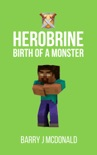 Minecraft Birth Of A Monster book summary, reviews and download