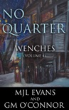 No Quarter: Wenches - Volume 4 book summary, reviews and downlod