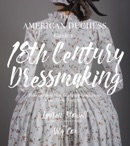 The American Duchess Guide to 18th Century Dressmaking book summary, reviews and download