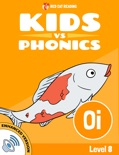 Learn Phonics: OI - Kids vs Phonics (Enhanced Version) book summary, reviews and downlod